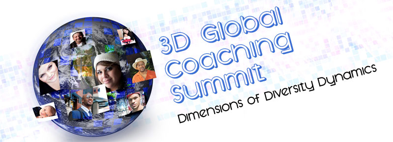 3-d Global Coaching Summit Dimensions in Diversity